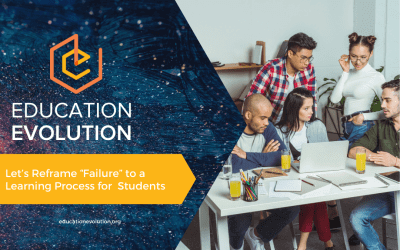 """Let's Reframe """"Failure"""" to a Learning Process for Students"""