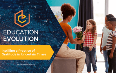 Instilling a Practice of Gratitude in Uncertain Times