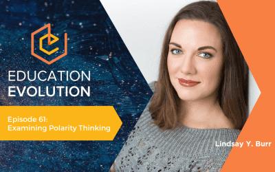 Examining Polarity Thinking with Lindsay Y. Burr