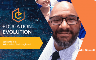 Education Reimagined with Alin Bennett