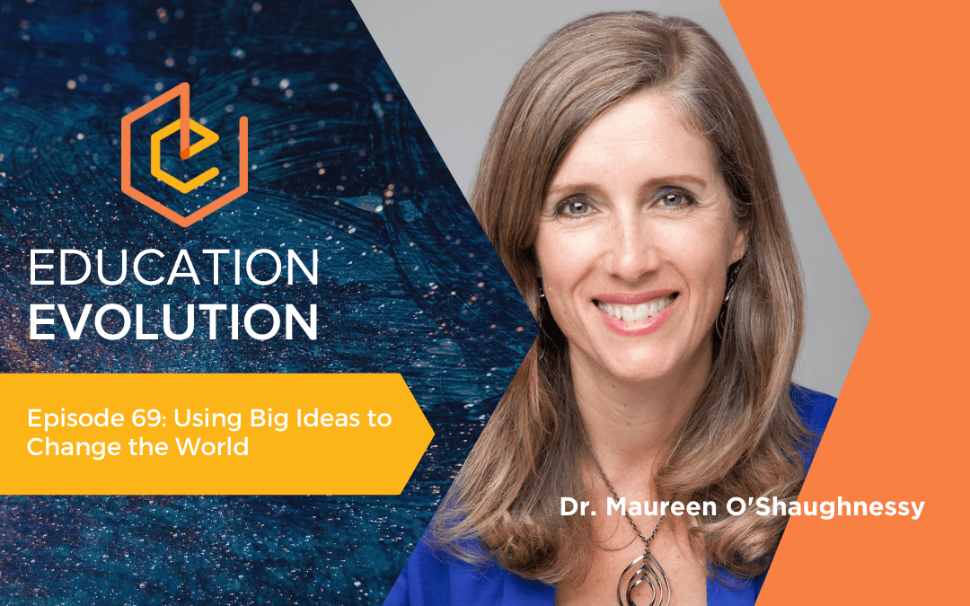 Using Big Ideas to Change the World
