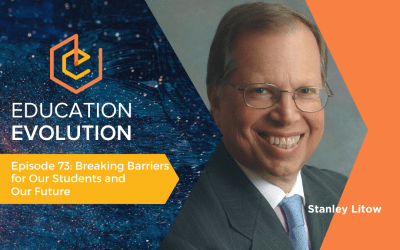 Breaking Barriers for Our Students and Our Future with Stanley Litow